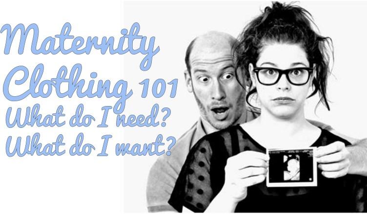 maternity, fashion, what do i need, geek chic, fashionably nerdy