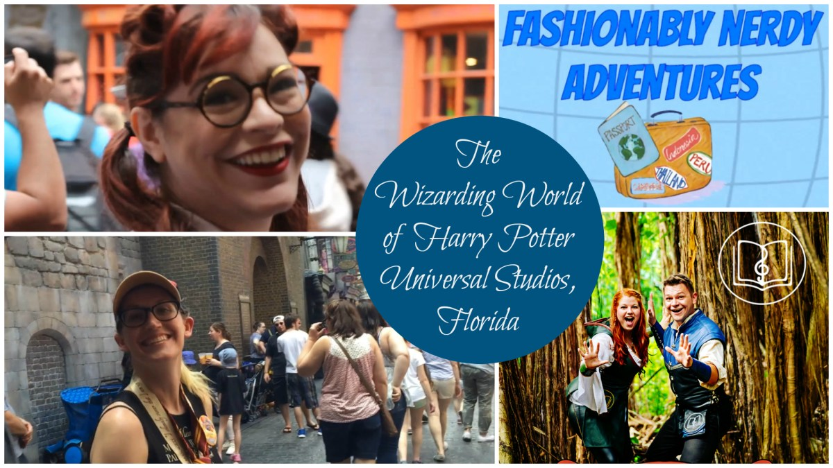 Fashionably Nerdy Adventures: Exploring the Wizarding World of Harry Potter at Universal Studios, Florida