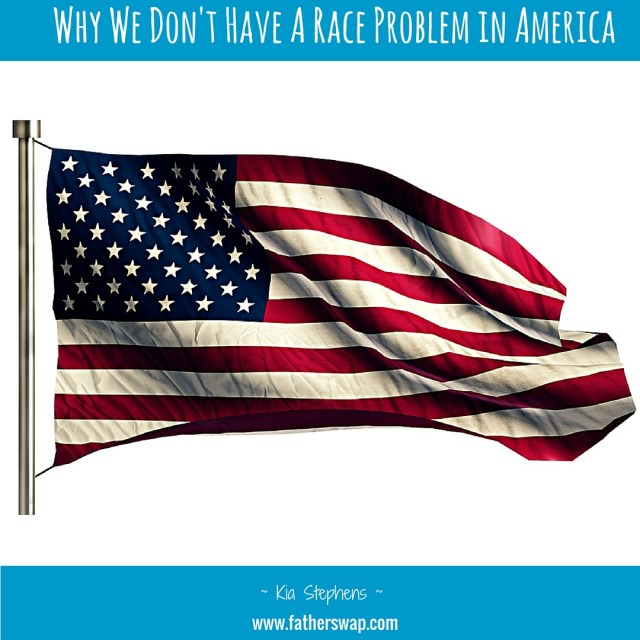 Why We Don't Have a Race Problem in America