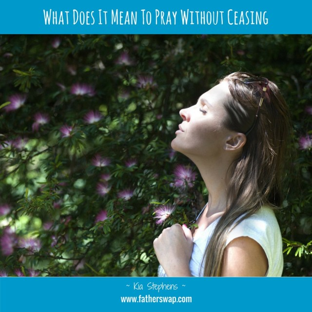 What Does It Mean to Pray Without Ceasing?