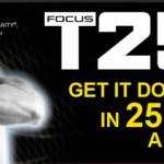 Shaun T's Focus T25 Deal!