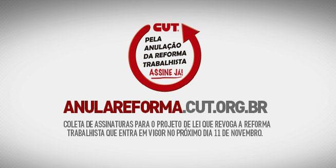 campanha-anular-reforma-trabalhista---cut