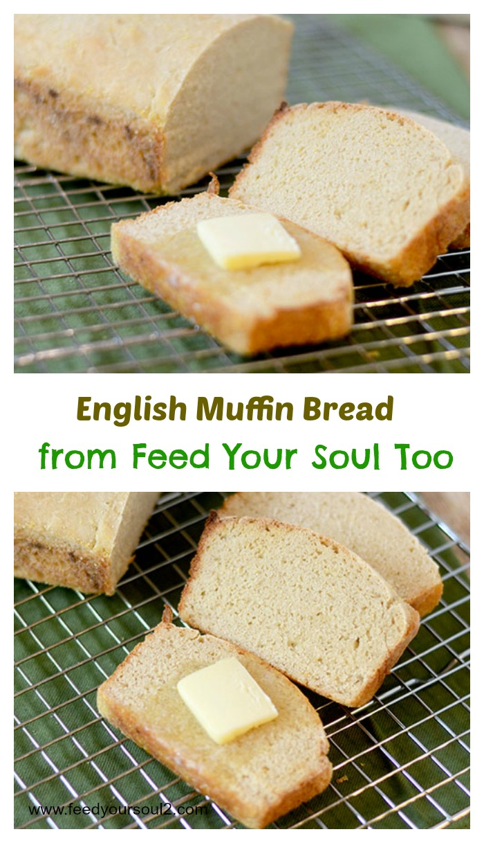 English Muffin Bread - Feed Your Soul Too