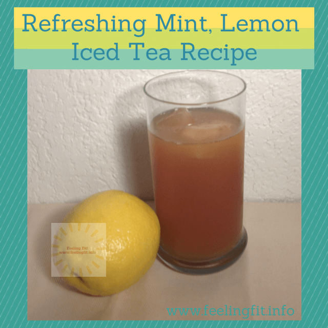 Refreshing Lemon Mint Ice Tea Recipe #grater A refreshing unsweetened ...