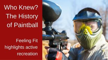 "<span class=""entry-title-primary"">The History of Paintball — Active Messy Fun (Infographic)</span> <span class=""entry-subtitle"">Feeling Fit Highlights Active Recreation</span>"