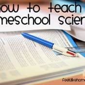 How to Teach Homeschool Science: Put Your Textbook Away