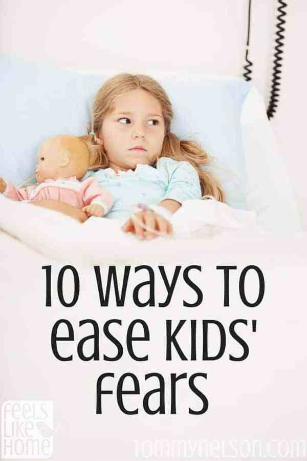 How to ease kids' fears! These are great ideas from a mom of a child with severe anxiety.