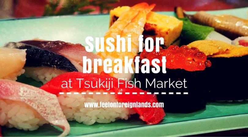 Sushi zanmai at tsukiji fish market feet on foreign lands for Wholesale fish market los angeles