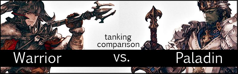 warrior war versus paladin pld tanking guide and comparison