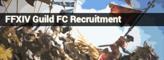 FFXIVGuild-FC-Recruitment
