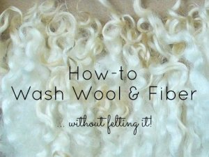 How to Wash Wool and Fiber