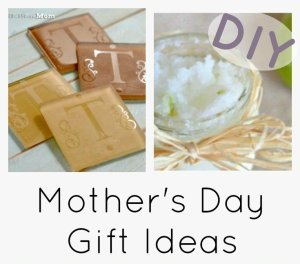 21 DIY Mother's Day Gift Ideas