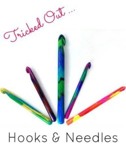 Tricked out Crochet Hooks & Knitting Needles