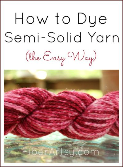 How to Dye Semi Solid Yarn, a FiberArtsy.com tutorial