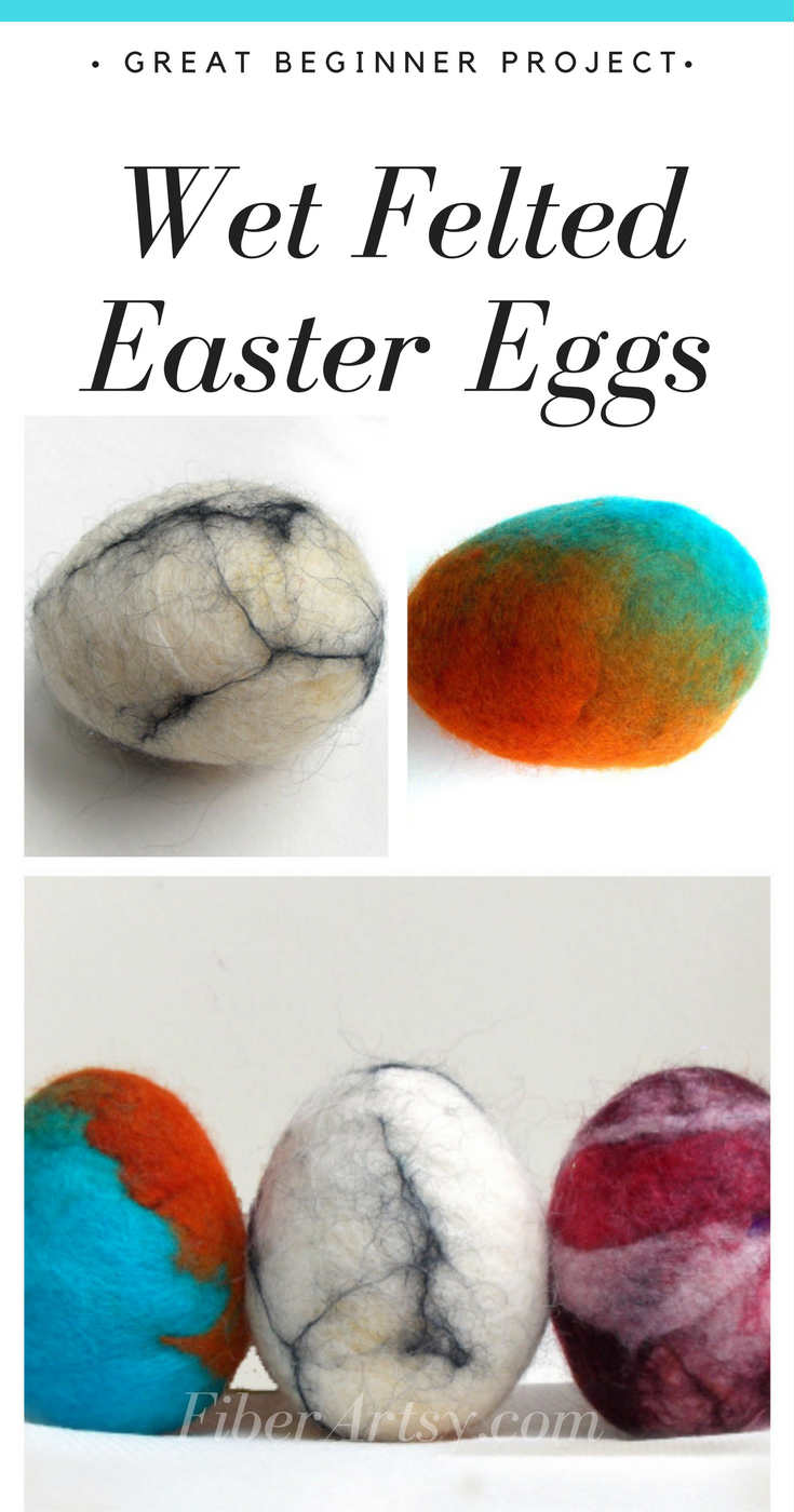 How to Make Wet Felted Easter Eggs with wool, Fun Felted Easter Eggs, a great activity for kids, too! A Wool Felting Tutorial by FiberArtsy.com