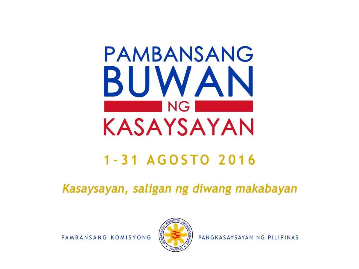 """National History Month theme 2016: """"Kasaysayan, saligan ng diwang makabayan"""""""