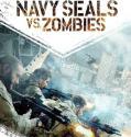 Navy Seals vs Zombies 2015 online subtitrat bluray .
