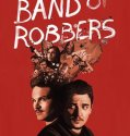 Band of Robbers 2015 online subtitrat romana full HD