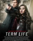 Term Life 2016 online subtitrat romana full HD