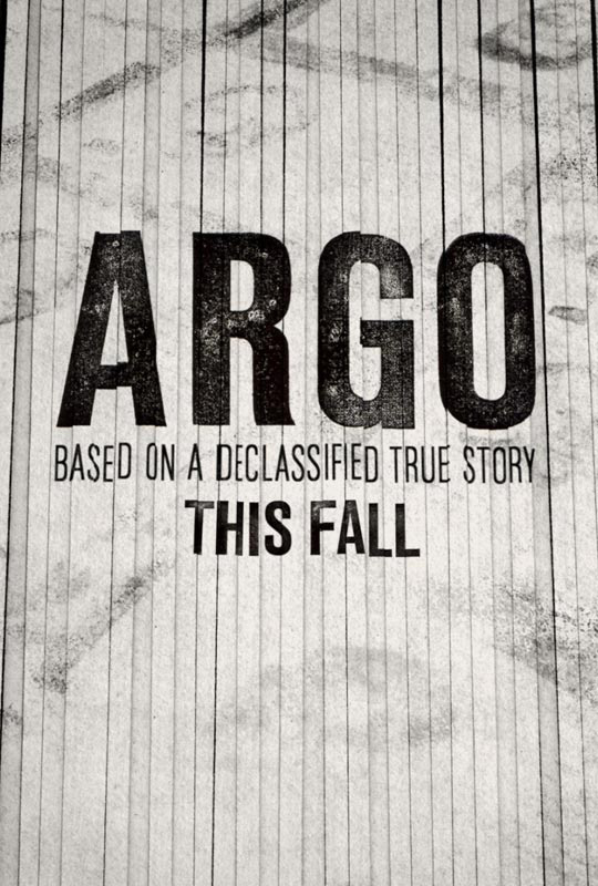 Argo Poster Argo   Trailer #1   A New Political Thriller Starring and Directed by Ben Affleck