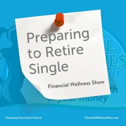 what it's like to retire single