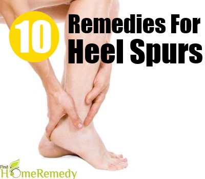 10 Home Remedies For Heel Spurs - Natural Treatments & Cure For Heel ...