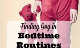 Finding Joy in Bedtime Routines