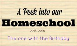A Peek into our Homeschool Week-The One With the Birthday