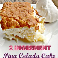 2 Ingredient Pina Colada Cake