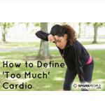 too much cardio