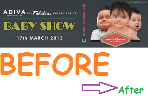 Mothers Pride Baby Show - Before and After