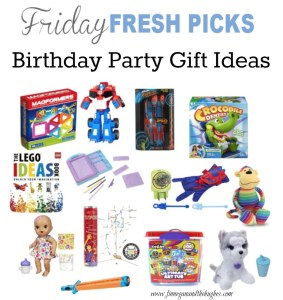 Friday's Fresh Picks: Birthday Party Gift Ideas