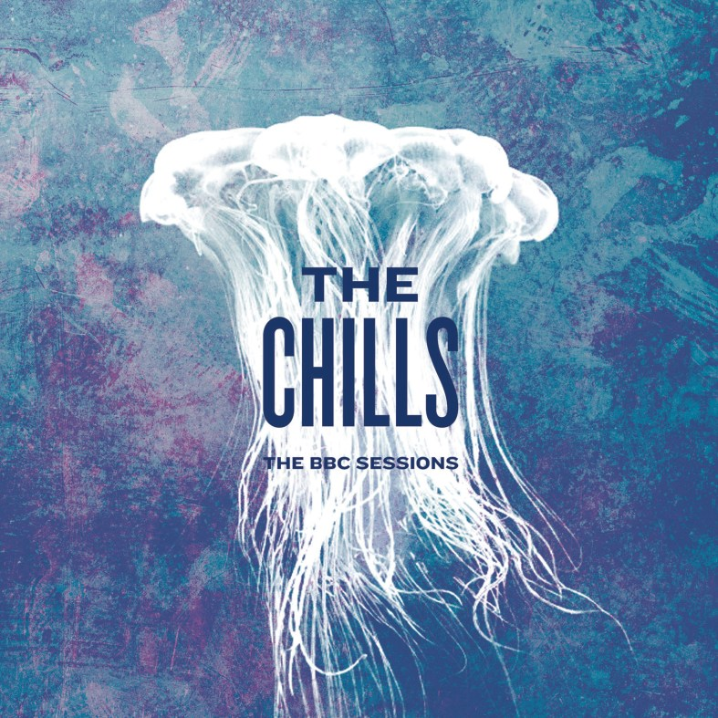 The-Chills-The-BBC-Sessions