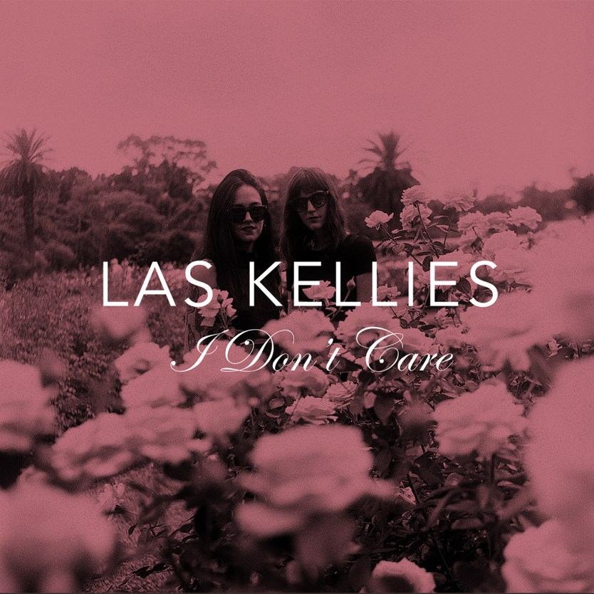 Las Kellies_I Dont Care PROMO INSERT