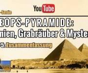 Die Cheops-Pyramide: Mumien Grabräuber und Mysterien – Artikel-Serie Teil #5: VIDEO ZUSAMMENFASSUNG VON LARS A. FISCHINGER AUF YOUTUBE (Bild: gemeinfrei / Montage: L. A. Fischinger)