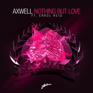 1284493519_axwell-feat.-errol-reid-nothing-but-love-tv-rock