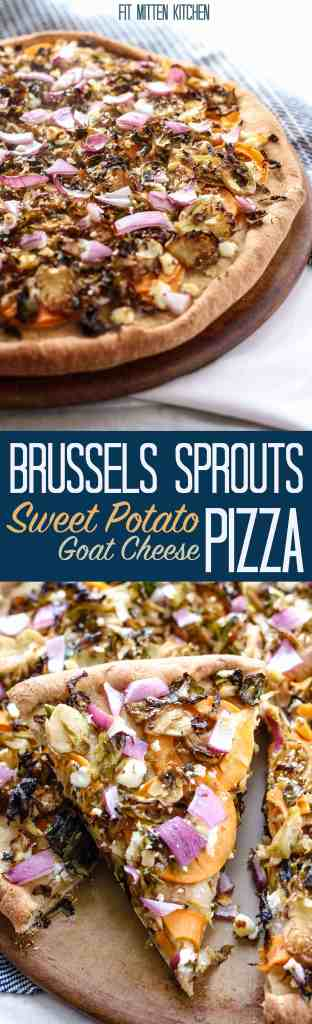 Brussels Sprouts and Sweet Potato Goat Cheese Pizza - Fit ...
