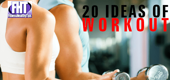 20 Ideas of Workout in Your daily Life