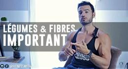 L'importance des légumes et fibres en musculation