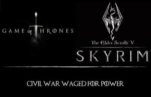 Reasons Why Game Of Thrones Is Just Like Skyrim
