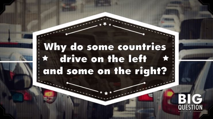 Why Do Some Countries Drive On The Left And Others On The Right?