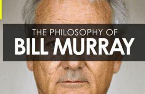 Philosophy of Bill Murray