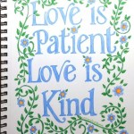 Love is Patient and Kind (and Mothers should be, too) | http://www.flandersfamily.info