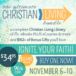 It's finally here!! The Ultimate Christian Living Bundle!