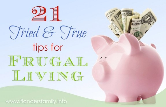 21 Tried & True Tips for Frugal Living