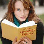 25 Ways to Encourage Literacy - What parents can do to pass on to their children a deep love for reading