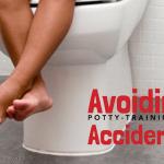 Avoiding Potty-Training Accidents