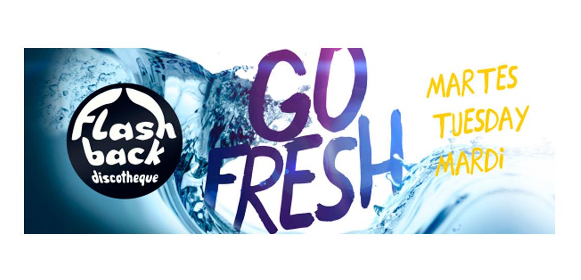 Go Fresh - Próximos eventos Flash Back