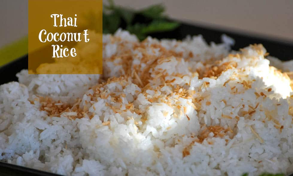 Thai Coconut Rice. So easy! Made with Jasmine rice, this dish has a ...