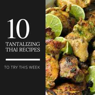 10 Tantalizing Thai Recipes to try this week. Everything from Thai Baked Chicken, Thai Chicken Lettuce Wraps, Pad Thai, Thai Noodle Salad with Peanut Sauce and more. from Flavour and Savour